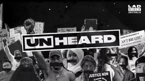 LADbible Australia Kicks Off UNHEARD Campaign To Help Dismantle Racial Injustice