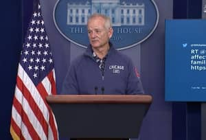 Bill Murray Hijacks White House Press Room Because He's Bill Murray