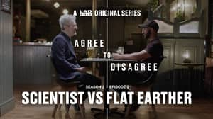 LADbible's Agree To Disagree: Flat Earther Vs Scientist