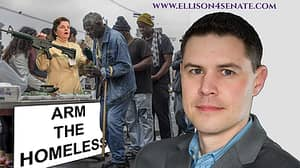 Candidate For US Senate Proposes Arming Homeless People To Reduce Crime