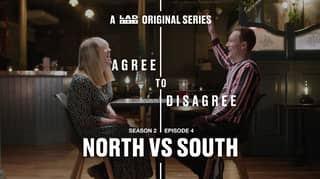 LADbible's Agree To Disagree: North Vs South