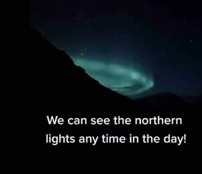 The Northern Lights can be seen often. Credit: TikTok/sejsejlija