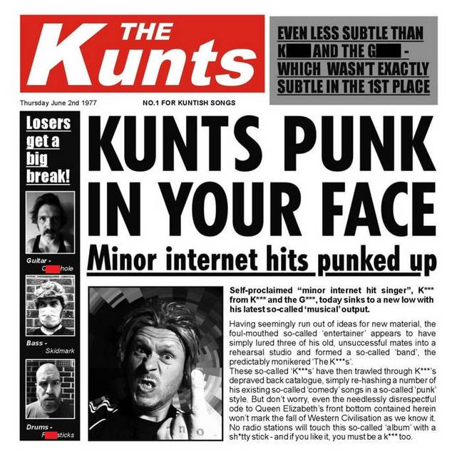 The album artwork for Kunts Punk In Your Face, which features 'Boris Johnson Is A F***ing C***'. Credit: The Kunts
