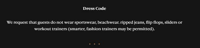 The Sexy Fish dress code says 'sportswear' is not allowed. Credit: Sexy Fish