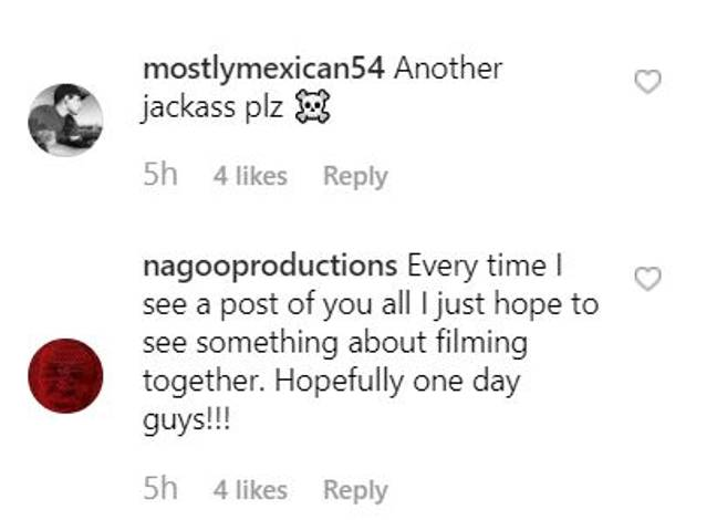 Fans think this means another Jackass is on the cards. Credit: Instagram