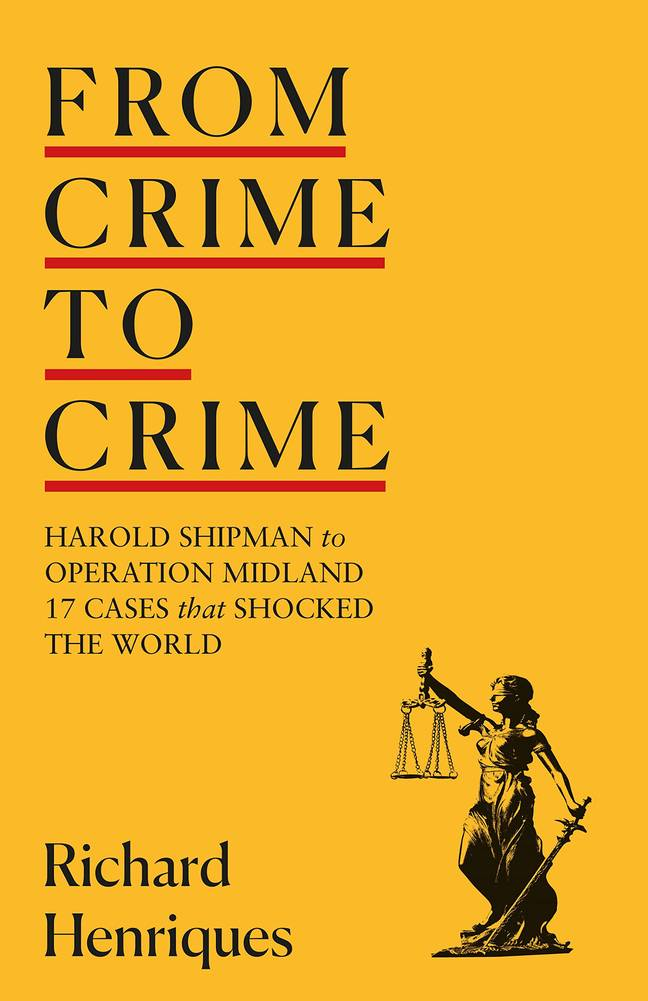 From Crime to Crime - Sir Richard Henriques book. Credit: Hodder & Stoughton