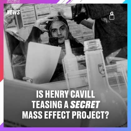 Henry Cavill Teases A Secret Mass Effect Project
