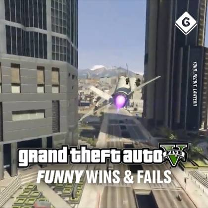 Grand Theft Auto V Funny Wins & Fails