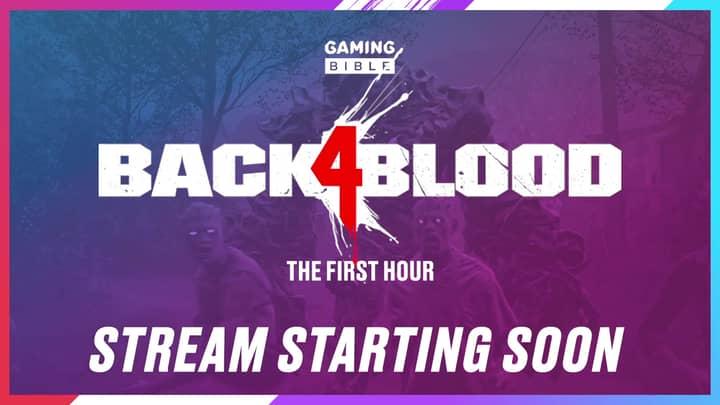 Back 4 Blood Livestream