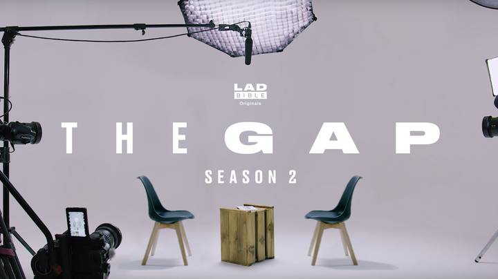 LADbible's The Gap Is Back For A Second Season