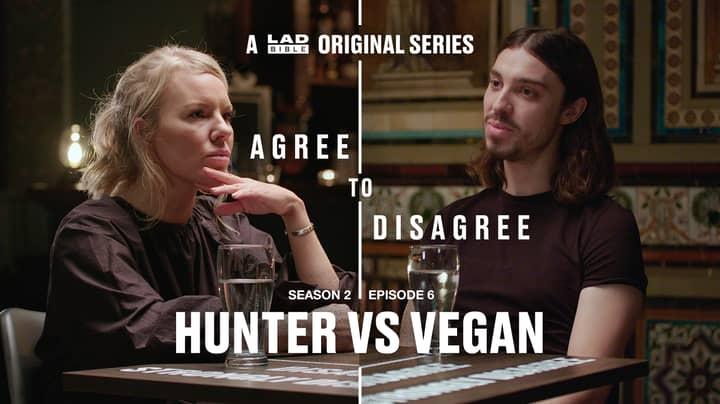 LADbible's Agree To Disagree: Hunter Vs Vegan