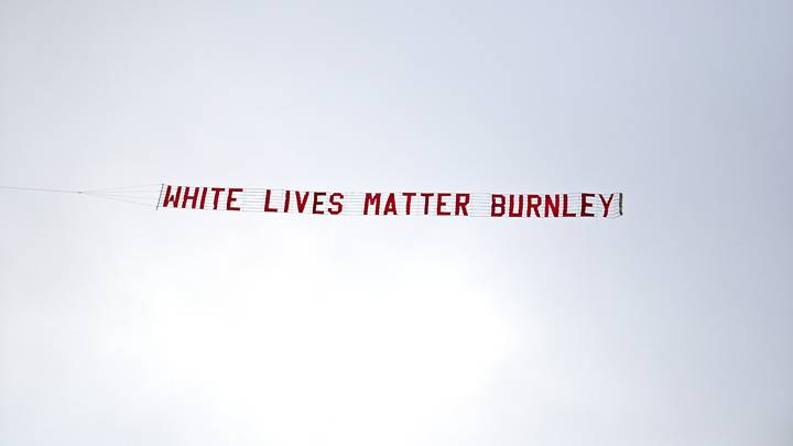 Police Find 'No Criminal Offences' Committed In 'White Lives Matter Burnley' Banner Incident