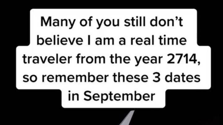 'Time Traveller From 2714' Warns Of Three Dates To Look Out For This Month