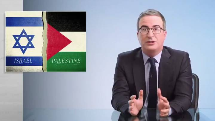 John Oliver Praised For Explaining The Problem With The 'Both Sides' Argument With Israel And Palestine