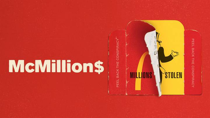 New Docuseries About 12-Year-Long $24m McDonald's Monopoly Scam Airs Today