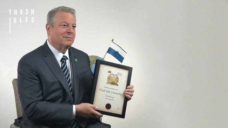 Al Gore Becomes The First Citizen Of The Trash Isles